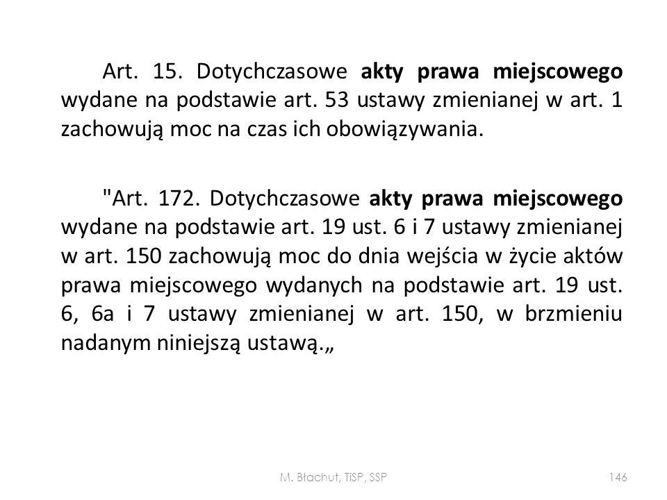 Art. 15. Dotychczasowe akty prawa miejscowego wydane na podstawie art