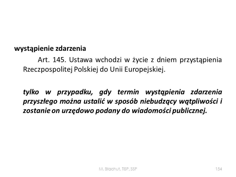 wystąpienie zdarzenia Art. 145