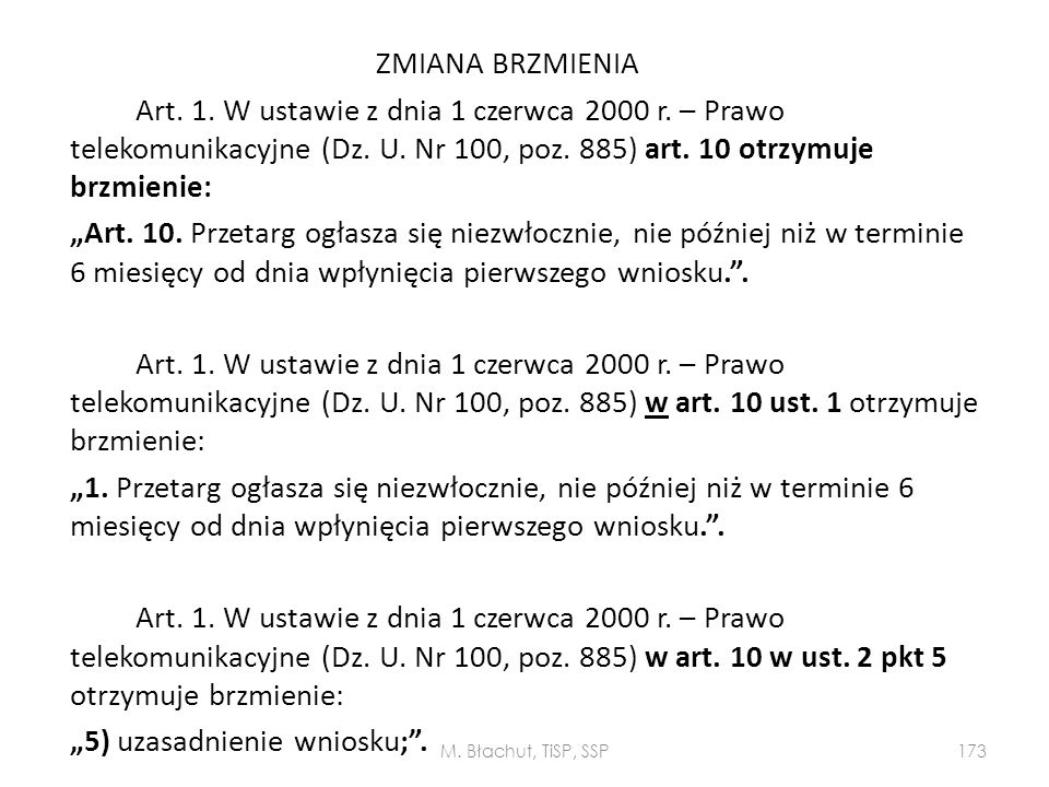 ZMIANA BRZMIENIA Art. 1. W ustawie z dnia 1 czerwca 2000 r