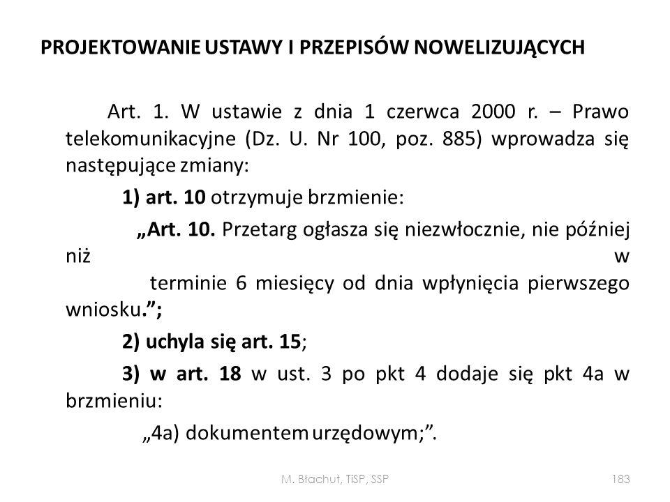 PROJEKTOWANIE USTAWY I PRZEPISÓW NOWELIZUJĄCYCH Art. 1