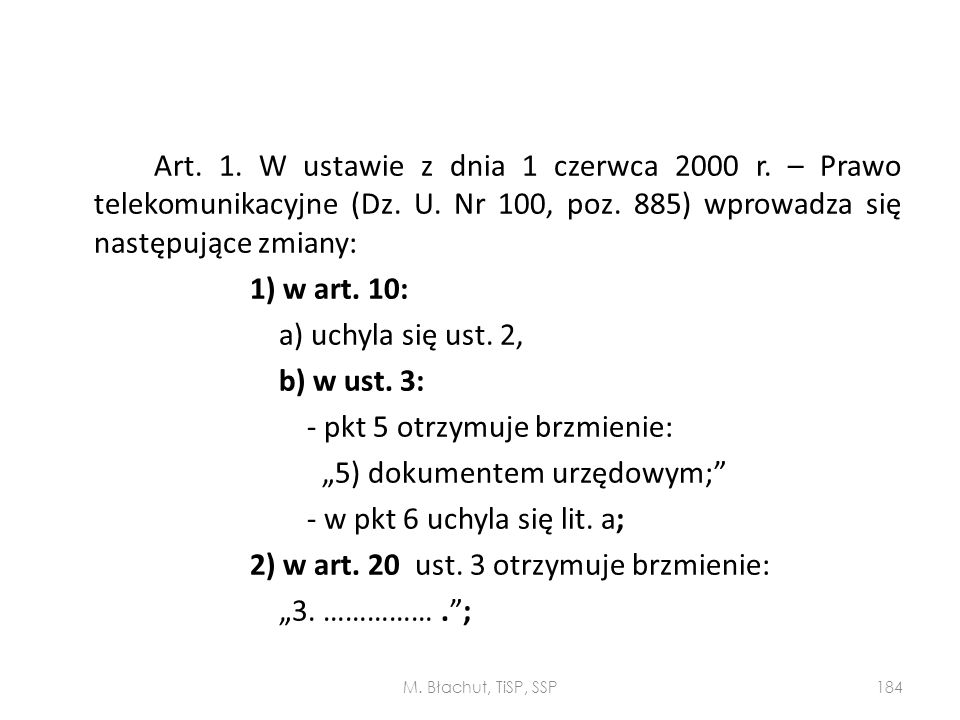 Art. 1. W ustawie z dnia 1 czerwca 2000 r