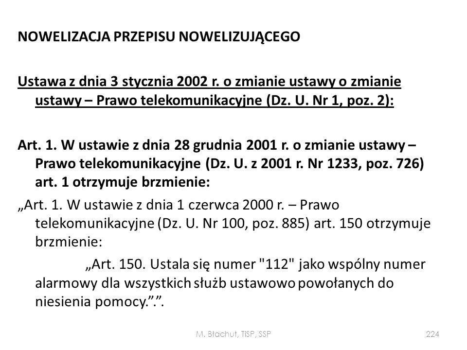 NOWELIZACJA PRZEPISU NOWELIZUJĄCEGO Ustawa z dnia 3 stycznia 2002 r