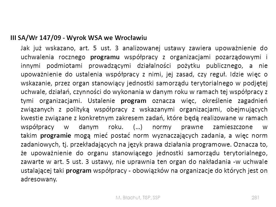 III SA/Wr 147/09 - Wyrok WSA we Wrocławiu Jak już wskazano, art. 5 ust