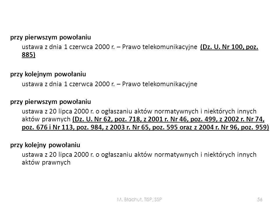 przy pierwszym powołaniu ustawa z dnia 1 czerwca 2000 r