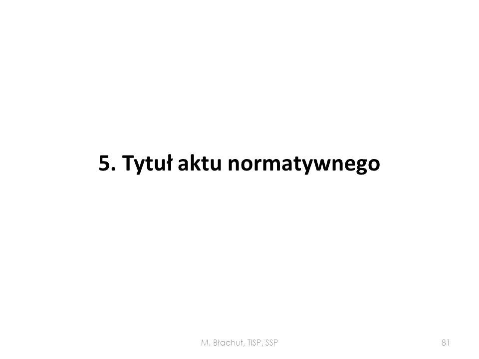 5. Tytuł aktu normatywnego