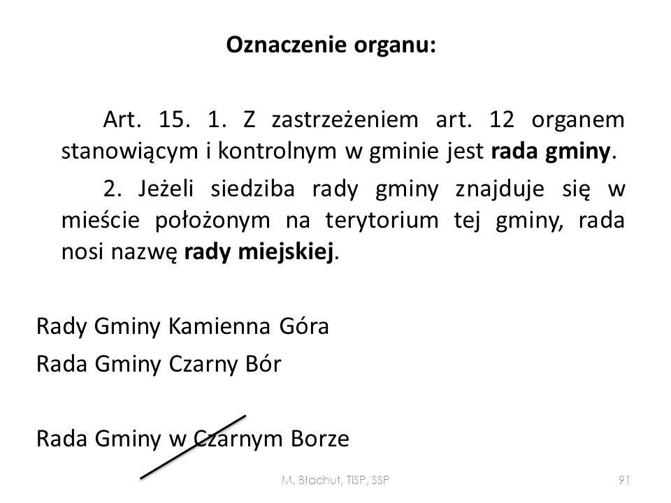 Oznaczenie organu: Art. 15. 1. Z zastrzeżeniem art