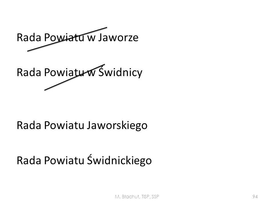 Rada Powiatu w Jaworze Rada Powiatu w Świdnicy Rada Powiatu Jaworskiego Rada Powiatu Świdnickiego