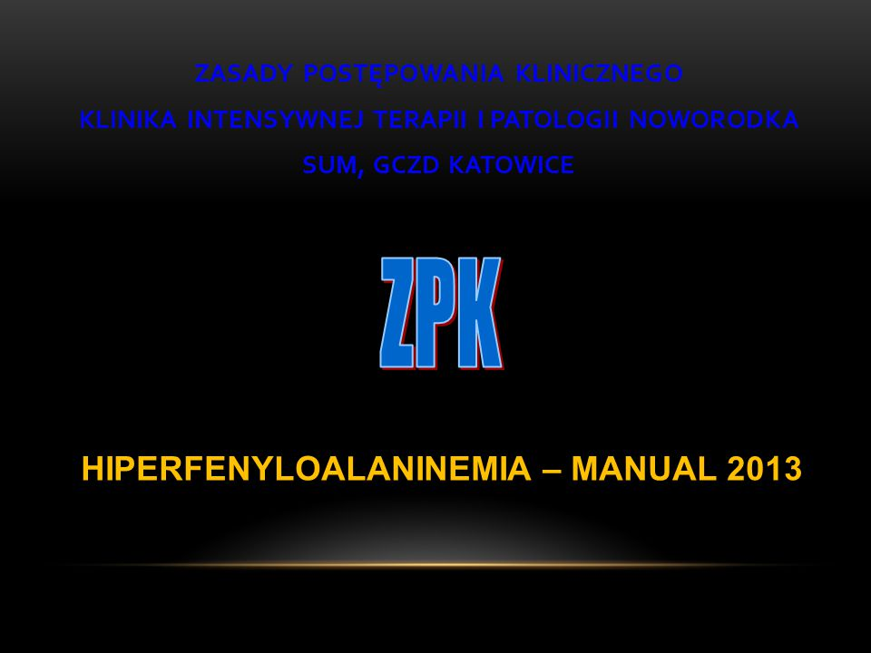 ZPK HIPERFENYLOALANINEMIA – MANUAL 2013