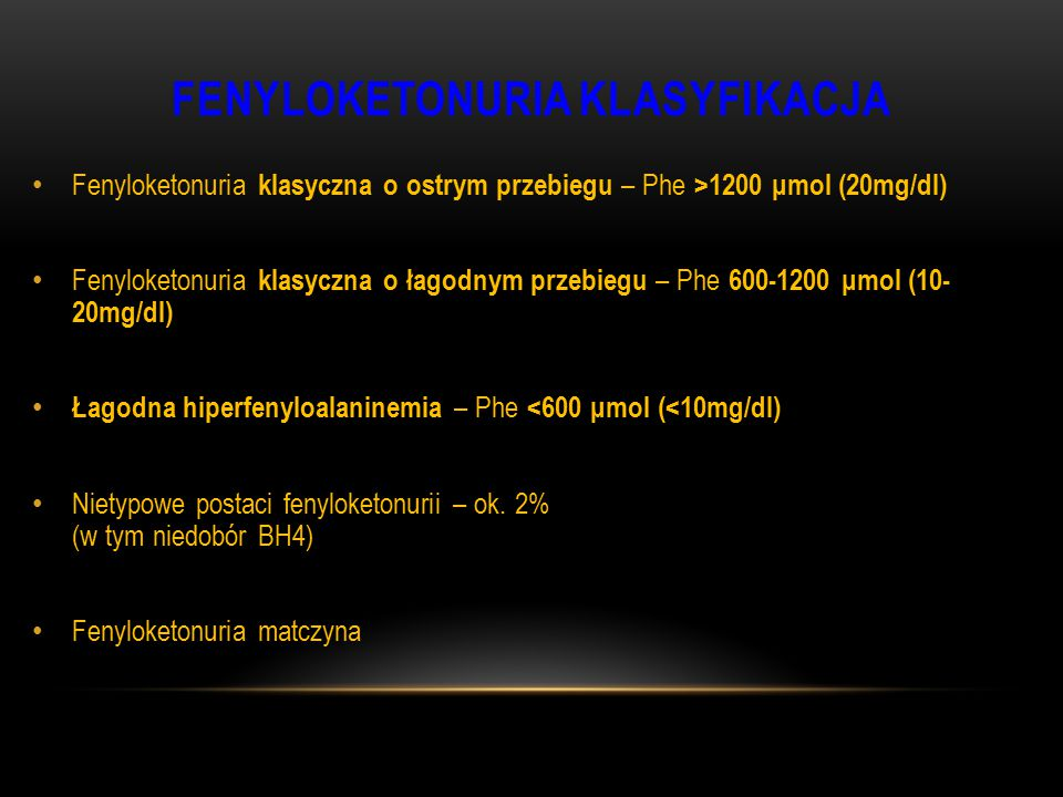 FENYLOKETONURIA KLASYFIKACJA