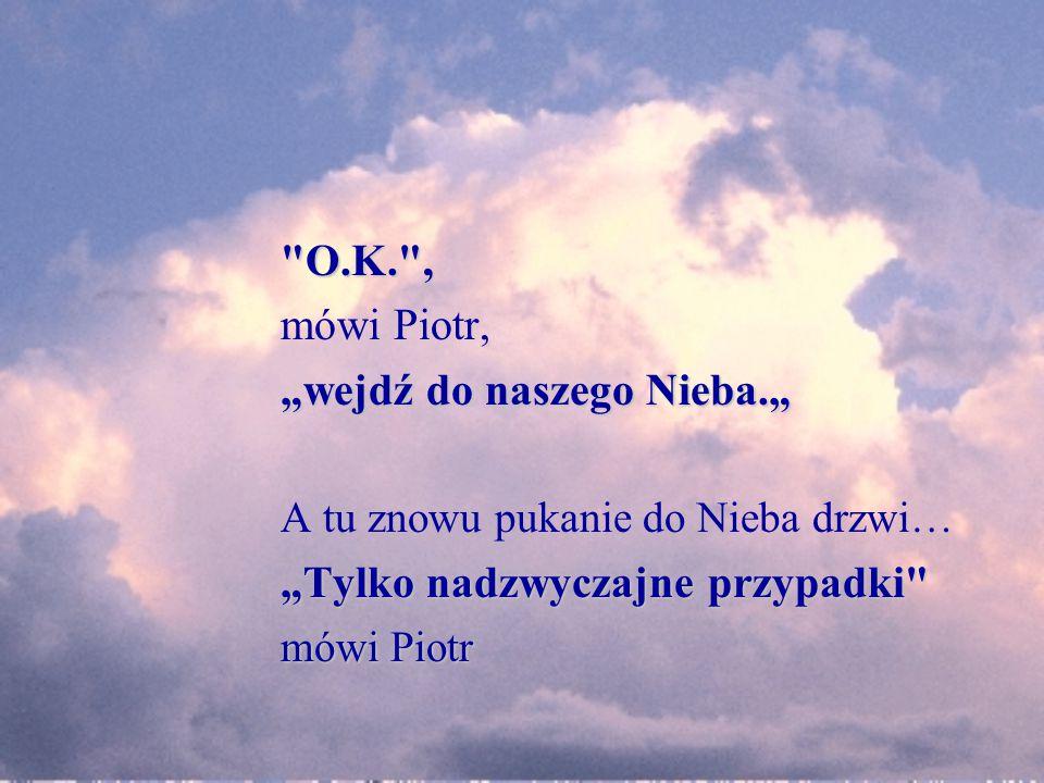 """""""wejdź do naszego Nieba."""""""