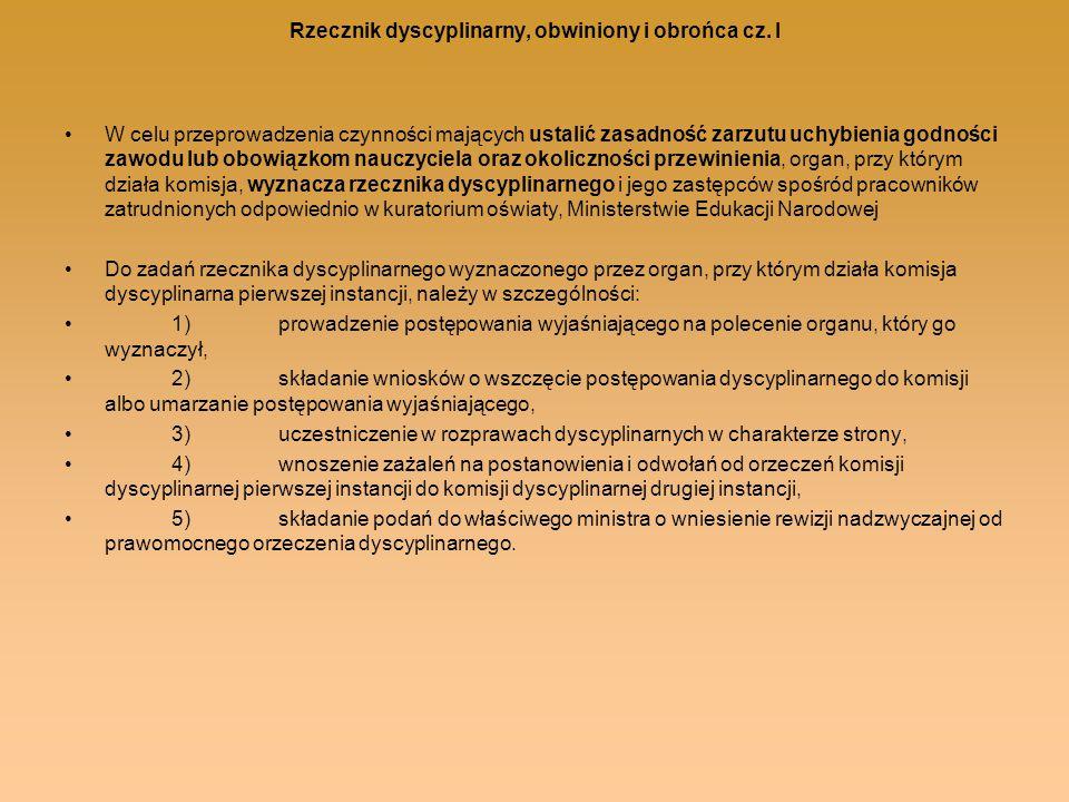 Rzecznik dyscyplinarny, obwiniony i obrońca cz. I