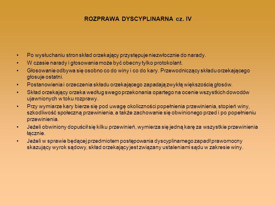 ROZPRAWA DYSCYPLINARNA cz. IV