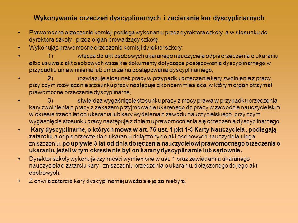 Wykonywanie orzeczeń dyscyplinarnych i zacieranie kar dyscyplinarnych