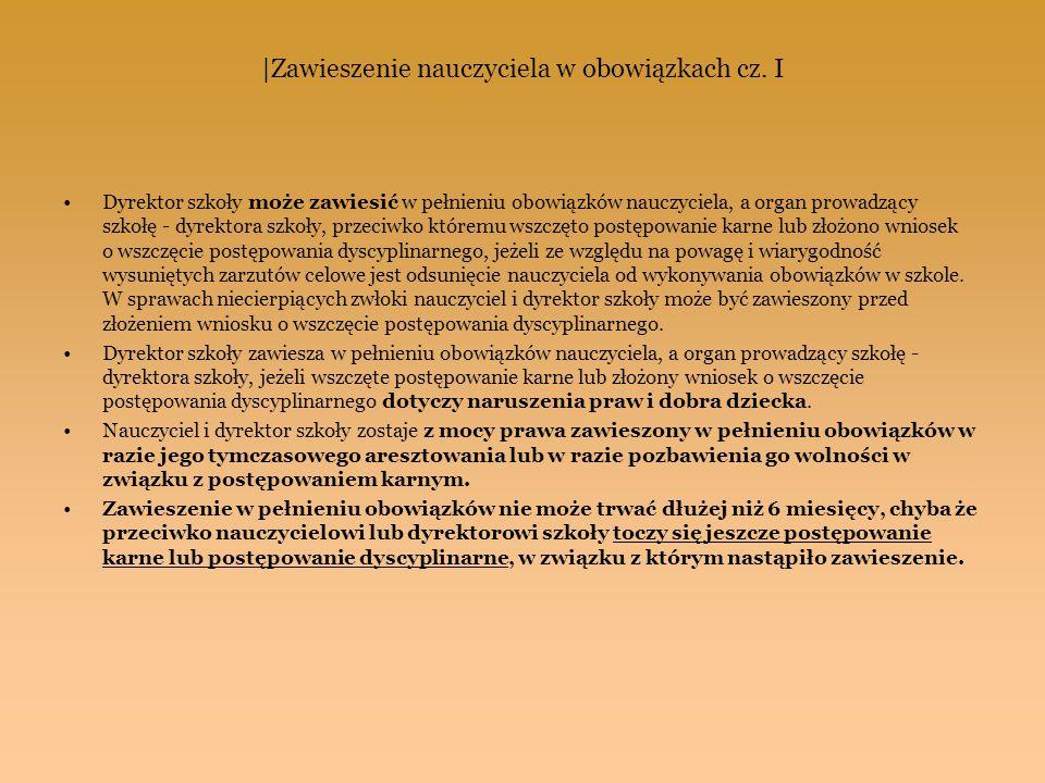 |Zawieszenie nauczyciela w obowiązkach cz. I