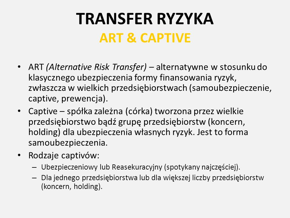 TRANSFER RYZYKA ART & CAPTIVE