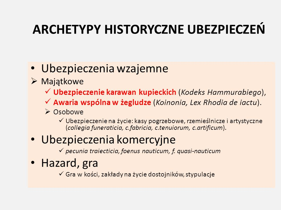 ARCHETYPY HISTORYCZNE UBEZPIECZEŃ