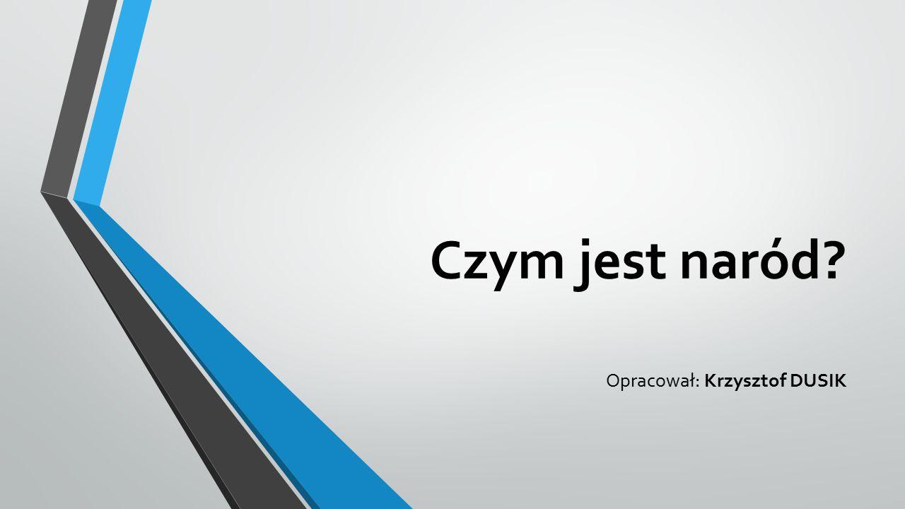 Opracował: Krzysztof DUSIK