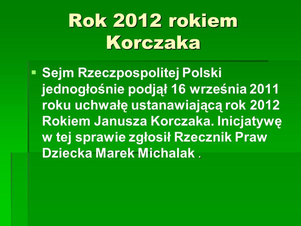 Rok 2012 rokiem Korczaka