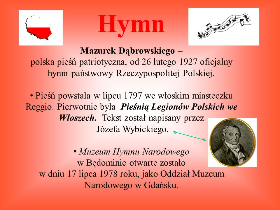 Hymn Mazurek Dąbrowskiego –