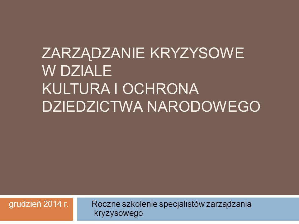 grudzień 2014 r. Roczne szkolenie specjalistów zarządzania kryzysowego