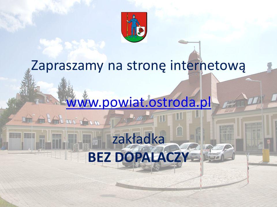 Zapraszamy na stronę internetową www. powiat. ostroda