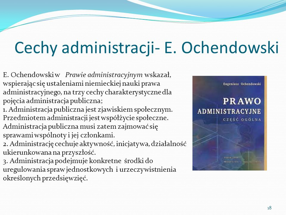 Cechy administracji- E. Ochendowski