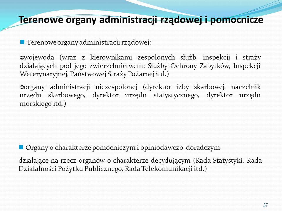 Terenowe organy administracji rządowej i pomocnicze