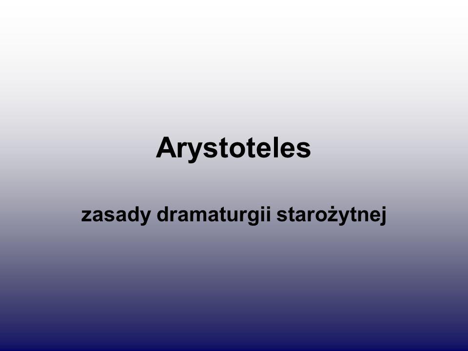 zasady dramaturgii starożytnej