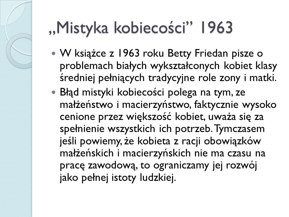 """""""Mistyka kobiecości 1963"""