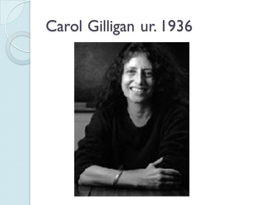 Carol Gilligan ur. 1936