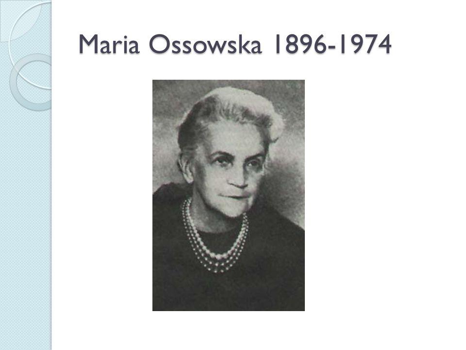 Maria Ossowska 1896-1974