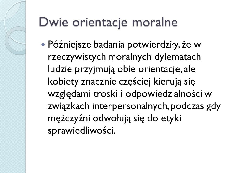 Dwie orientacje moralne