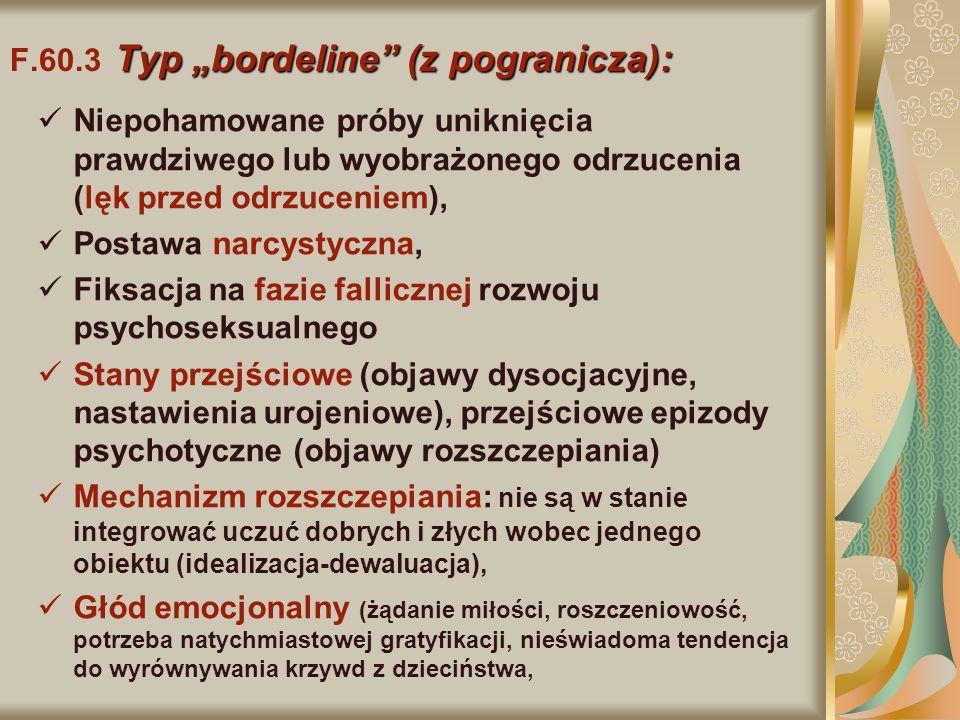 """F.60.3 Typ """"bordeline (z pogranicza):"""