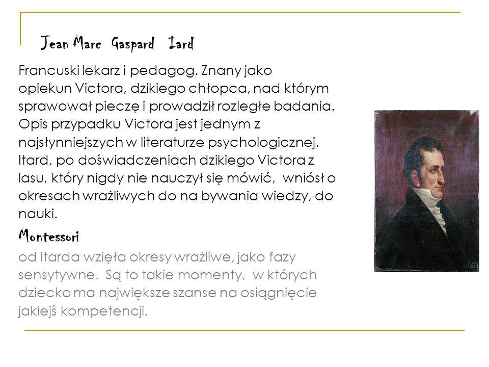 Montessori Jean Marc Gaspard Iard