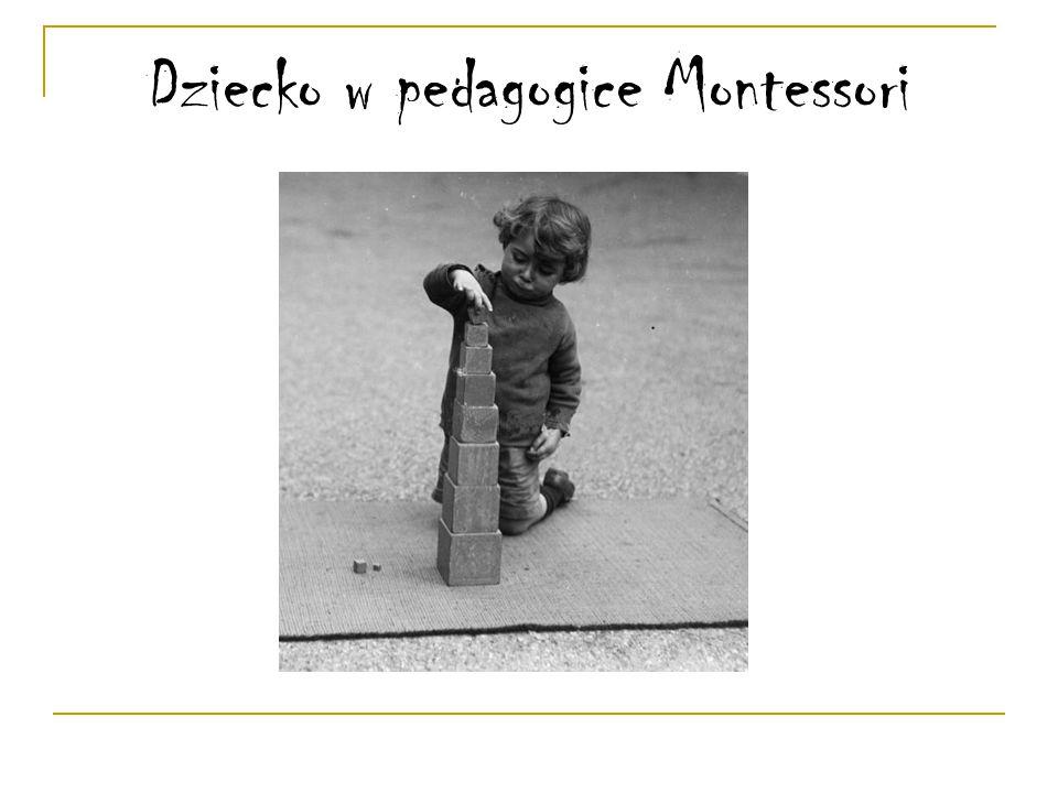 Dziecko w pedagogice Montessori