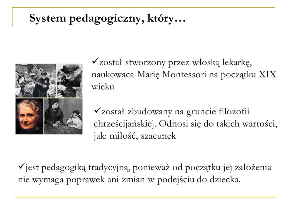 System pedagogiczny, który…