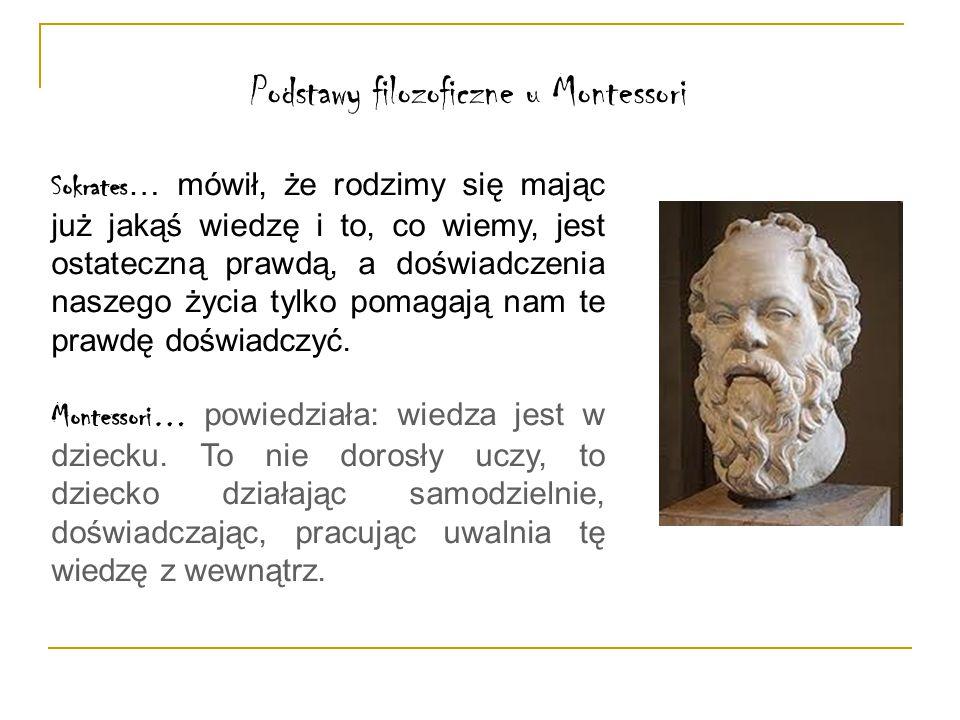Podstawy filozoficzne u Montessori