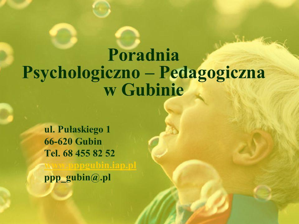 Poradnia Psychologiczno – Pedagogiczna w Gubinie