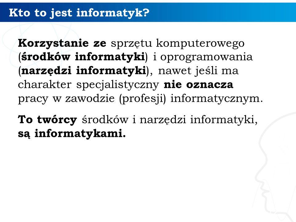 Kto to jest informatyk