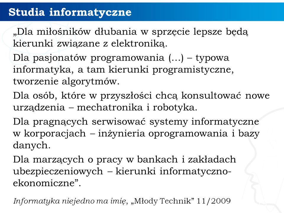 """Studia informatyczne """"Dla miłośników dłubania w sprzęcie lepsze będą kierunki związane z elektroniką."""
