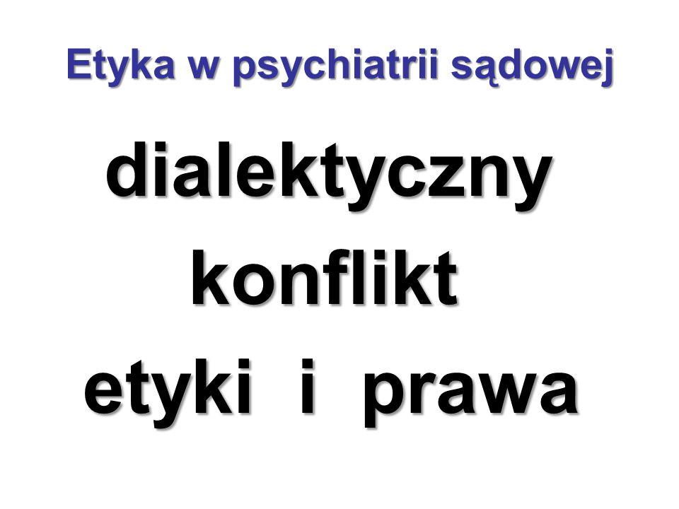 Etyka w psychiatrii sądowej