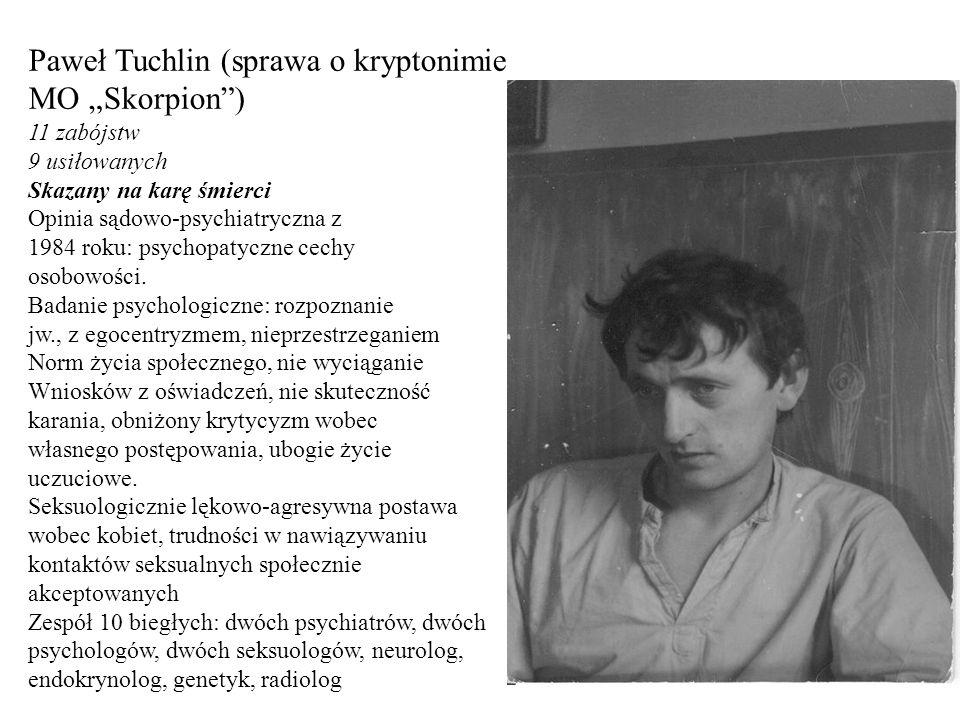 "Paweł Tuchlin (sprawa o kryptonimie MO ""Skorpion )"