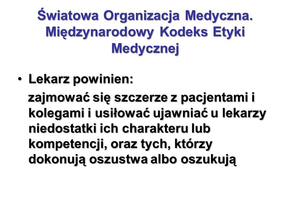 Światowa Organizacja Medyczna. Międzynarodowy Kodeks Etyki Medycznej