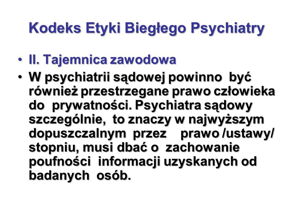 Kodeks Etyki Biegłego Psychiatry