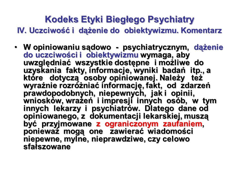Kodeks Etyki Biegłego Psychiatry IV