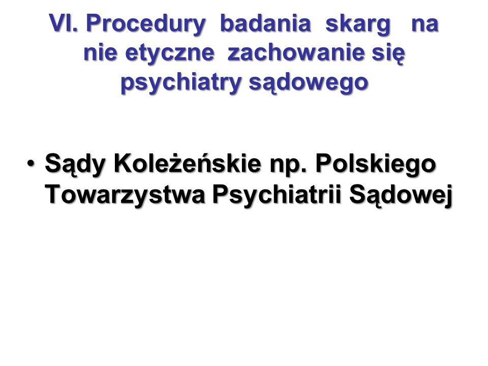 Sądy Koleżeńskie np. Polskiego Towarzystwa Psychiatrii Sądowej