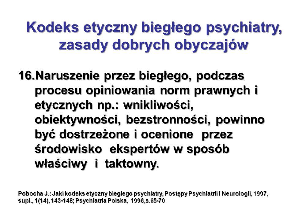 Kodeks etyczny biegłego psychiatry, zasady dobrych obyczajów