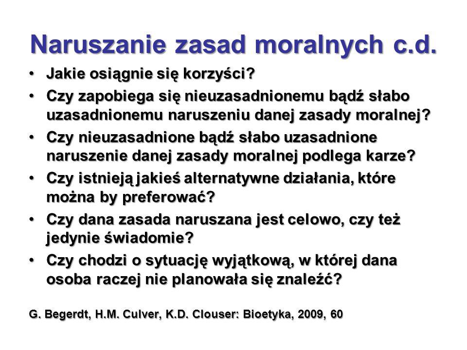 Naruszanie zasad moralnych c.d.