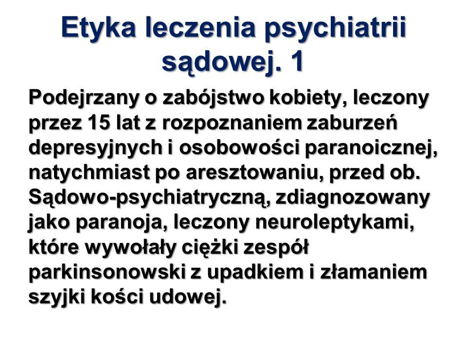 Etyka leczenia psychiatrii sądowej. 1