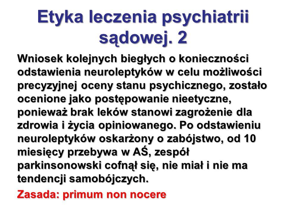 Etyka leczenia psychiatrii sądowej. 2